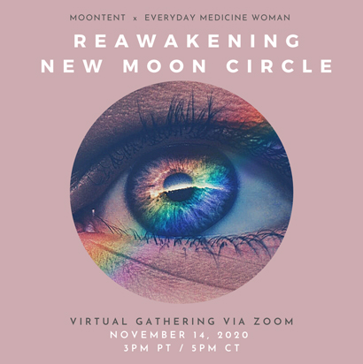 Reawakening New Moon Circle